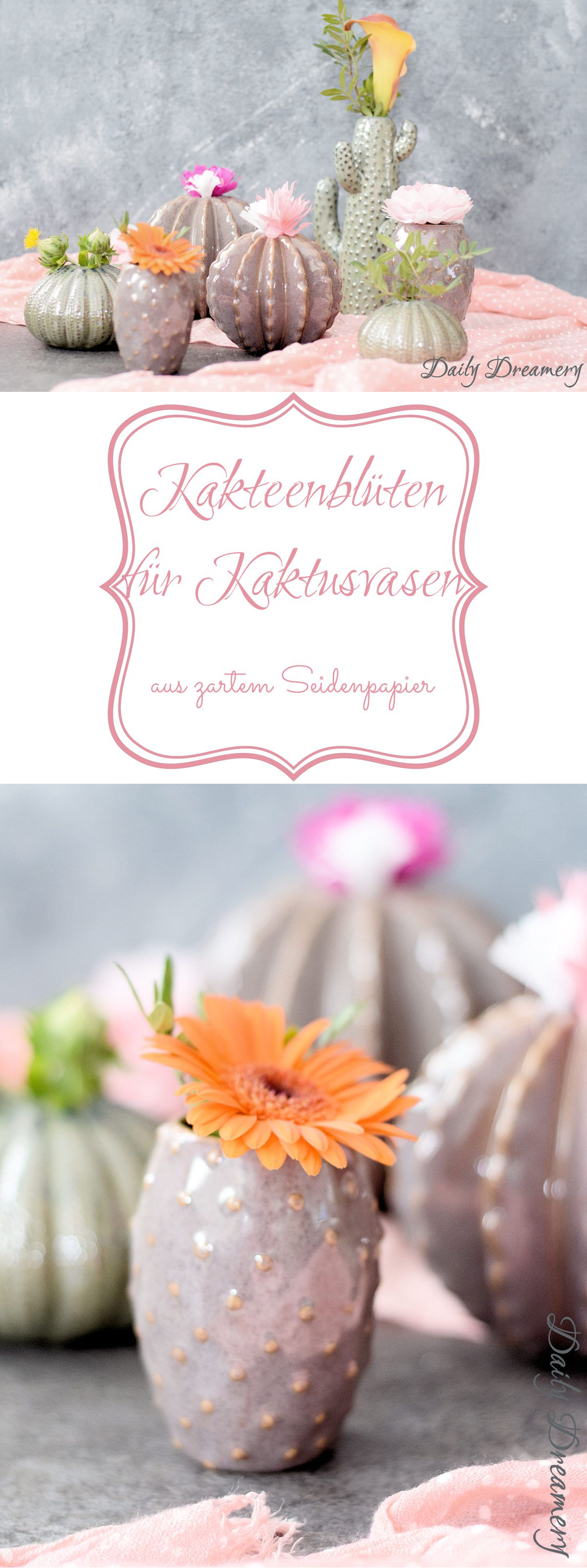 farbenfrohe Kaktusblüten für deine Vasen - für fröhliche Farbkleckse in deinem Zuhause #kakteen #diy #vasen